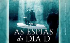 Livro: As Espiãs do Dia D