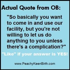 An OB's job description.. Why do we have surgeons delivering babies in the first place?