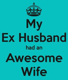 Though it is good to have a happy marriage, when you face a hard situation like divorce, you should have the courage to overcome it. Usually circumstances for divorce occur bit by bit and not suddenly. Ex Husband Quotes, Husband Humor, Divorce Memes, Divorce Funny, Breakup Memes, Funny Quotes About Exes, Divorce Party, Breakup Party, After Divorce