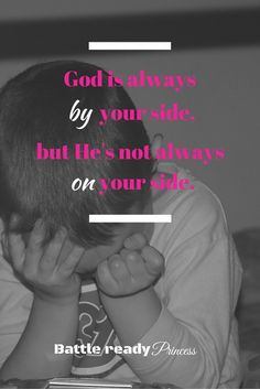God is always by your side, but He's not always on your side. Daughters, Sons, Dear Daughter, I Was Wrong, How He Loves Us, By Your Side, One Sided, To Tell, Spotlight