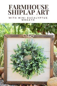 Farmhouse style shiplap art with reclaimed wood frame and mini magnolia eucalyptus wreath #affiliate #farmhouse #decor #home #wreath #eucalyptus #magnolia #shiplap #art #wall #reclaimed #wood #neutral #spring