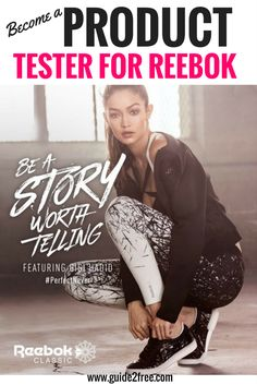 Sign up toBecome a Product Tester for Reebok! They are looking for people to test their products and keep daily logs. In exchange they will give you a free Reebok product as our way of saying Thanks.Have you ever wondered how Reebok makes footwear and apparel that truly meet your athletic needs? It's because we test our footwear and apparel on REAL ATHLETES. So we need your help to test new, never-before-seen Reebok products