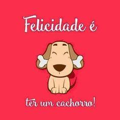 PURA VERDADE! <3 <3 <3 #petmeupet #cachorro #filhode4patas #maedepet #maedecachorro #paidecachorro #amocachorro