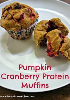 Clean Eat Recipe :: Pumpkin Cranberry Protein Muffins #eatclean #heandsheeatclean #pumpkin #fall #cranberry #recipe #protein #muffins