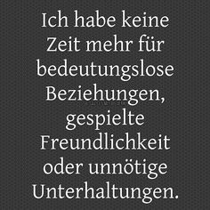 I& out of Ich habe keine Zeit mehr… I& out of time… - Good Life Quotes, Faith Quotes, Words Quotes, Quotes To Live By, Love Quotes, Inspirational Quotes, Sayings, False Friends, German Quotes