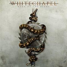 Whitechapel : Mark Of The Blade LP