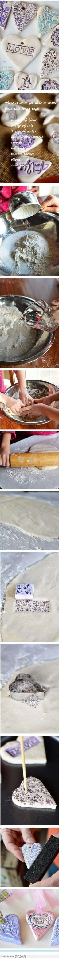 salt dough tags -  4 cups all-purpose flour 1 1/2 cups water 1 cup salt Preheat oven to 350 degrees F   Mix the flour, salt and water. Knead dough until smooth. Roll out dough and cut into desired shapes. Bake for 1 hour. Once cool paint with colors, if desired.