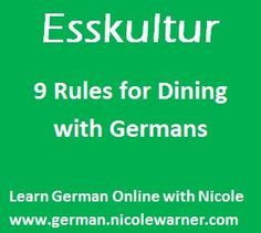 Esskultur is the culture of food, dining, and manners. Here are 9 rules to having a successful dining experience with Germans! Learning German, German Language Learning, German Resources, Foreign Language Teaching, Dining Etiquette, World Thinking Day, Language Development, English Literature, I School