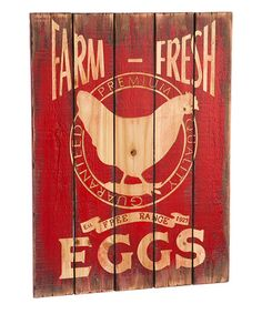 Another great find on #zulily! 'Farm Fresh Eggs' Wall Sign #zulilyfinds