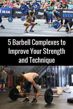 5 Barbell Complexes to Improve Your Strength and Technique