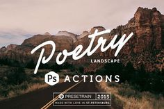 Poetry Photoshop Landscape Actions by Presetrain Co. on @creativemarket