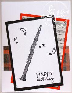 Lisa Lynn's Card Creations: Clarinet Happy Birthday