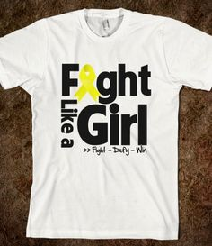 Ewing's Sarcoma Cancer Motto - Fight Like a Girl Shirts