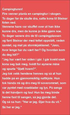 Campingturen | SKUFF.no - Vitser Og morsomme Bilder Funny Jokes, Lol, Humor, Memes, Husky Jokes, Humour, Meme, Funny Photos, Jokes