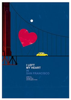 I left my heart in San Francisco