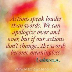 -actions speak louder than words