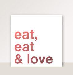 """Cuadro con frase """"Eat, eat & love"""" - Colección Helvetica"""