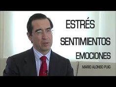Mario Alonso Puig - Los estados emocionales