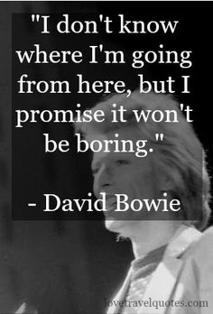 RIP #DavidBowie You will always be a great inspiration to me <3 via @lovetravelquote
