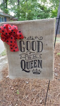 Garden Flag, Burlap Flag, Burlap Garden Flag, Queen Flag, Welcome Flag, Wedding Flag, It's Good to be Queen Flag by Marijeans on Etsy