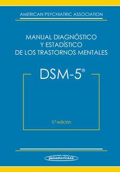 Manual diagnóstico y estadístico de los trastornos mentales : DSM-5 / American Psychiatric Association