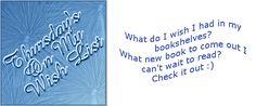 Julalicious Book Paradise: Thursday: On My Wish List