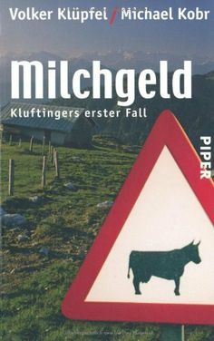 Milchgeld. Kommissar Kluftingers erster Fall von Volker Klüpfel, http://www.amazon.de/dp/3492242162/ref=cm_sw_r_pi_dp_Y7patb1B66FWM