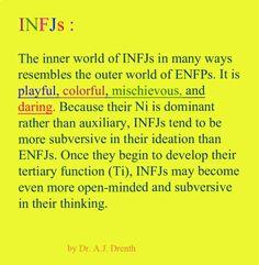 #INFJ Dr. A.J. Drenth-Bless the ENFPs :)