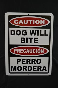 Bilingual Caution Dog Will Bite Sign. CLEARANCE Scratch & Dent Sale