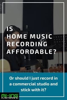 How To Make Music Recording Affordable To You – Easy!