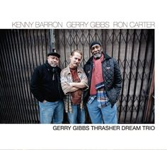 2015 Grammy Nominee - Best Improvised Jazz Solo. The Eye Of The Hurricane - Kenny Barron, soloist. [Stream it from Naxos Music Library Jazz.]  Track from: Gerry Gibbs Thrasher Dream Trio (Gerry Gibbs Thrasher Dream Trio)  Label: Whaling City Sound