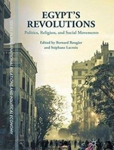 Egypt's Revolutions Politics Religion and Social Movements free download by Bernard Rougier Stéphane Lacroix (eds.) ISBN: 9781349559411 with BooksBob. Fast and free eBooks download.  The post Egypt's Revolutions Politics Religion and Social Movements Free Download appeared first on Booksbob.com.