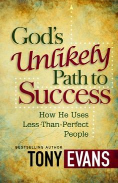 God's Unlikely Path to Success by Tony Evans. $9.37. 192 pages. Publisher: Harvest House Publishers (August 1, 2012)