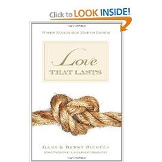 Love That Lasts: When Marriage Meets Grace: Gary and Betsy Ricucci,C. J. Mahaney,Carolyn Mahaney: 9781581347821: Amazon.com: Books