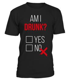 # Am I drunk? .  Tags: drunk, st, paddys, im, irish, drinking, humor, or, whatever, kiss, me, or, patricks, day, funny, beer, drunk, ficat, funny, liver, tea, awesome, amazing, this, guy, needs, a, beer, This, graphic, art, shirt, Alcohol, Drugs, Home, Humor, Irony, Jokes, Joking, Satire, party, Octoberfest, alcohol, bavaria, beer, drink, drinking, germany, munich, Cool, Dancing, Humor, alcohol, attitude, awesomeness, booze, dance, enough, drunk, enough, to, night, out, party, partying…