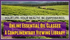 FREE Online Essential Oils Classes Library
