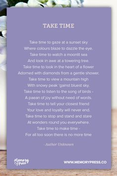 Take Time. A collection of non-religious funeral poems that help guide us in our grieving. Curated by Memory Press, creators of beautiful, uplifting, and memorable funeral programs Funeral Cards, Funeral Poems, Funeral Memorial, Memorial Poems, Memorial Cards, Poem Quotes, Life Quotes, Funeral Readings, Writing A Eulogy