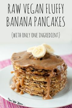 Fluffy Raw Vegan Banana Pancakes (one ingredient only!) | ShineWithNature.com