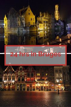 What to see and do in Bruges Belgium in a day
