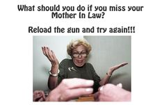 """It is """"National Mother In Law Day."""" Get your laugh on to these 15 funny mother-in-law quotes 🙂. Mother In Law Memes, Mother In Law Problems, Quick Quotes, Smart Quotes, Crazy Mom Meme, Monster In Law, In Laws Humor, Funny Quotes For Teens, Hilarious Quotes"""