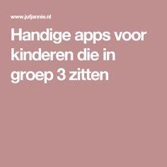 Handige apps voor kinderen die in groep 3 zitten