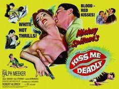 Kiss Me Deadly 1955 - Kiss Me Deadly is a 1955 film noir drama produced and directed by Robert Aldrich starring Ralph Meeker. The screenplay was written by A.I. Bezzerides, based on the Mickey Spillane Mike Hammer mystery novel Kiss Me, Deadly.