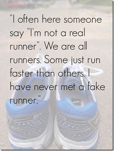 "Despite the spelling mistake, I love this :) - i havent posted any run record to prove "" i did run"". Real runners never run for others but themselves."