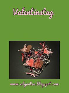 Valentinstag und Bloggeburtstag Natural Garden, Valantine Day, Plants, Dekoration