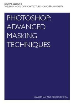 Photoshop: Advanced Masking Techniques