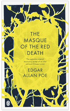 The Masque of the Red Death by Edgar Allan Poe. Designed by Coralie Bickford Smith