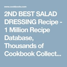 2ND BEST SALAD DRESSING Recipe - 1 Million Recipe Database, Thousands of Cookbook Collections
