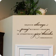 Pray Without Ceasing (Expanded Version) (wall decal from WallWritten.com).