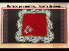Barrado em crochê para caminhos e toalhas de mesa # 1 - YouTube