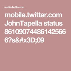 mobile.twitter.com JohnTapella status 861090744861425666?s=09